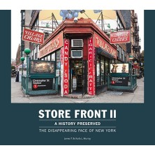 Store Front II - A History Preserved: The Disappearing Face of New York