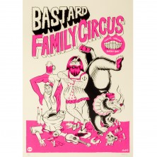 bastard Family Circus print